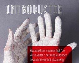 Het geheim van goed pizzadeeg - witte kunst